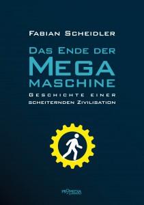Das Ende der Megamaschine — Fabian Scheidler